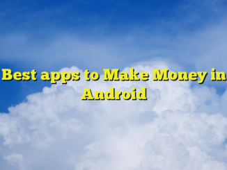 Best apps to Make Money in Android